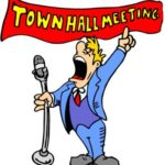 Cartoon; man standing with microphone under a town hall meeting banner